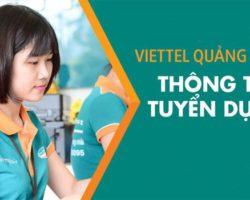 Tập đoàn Viễn Thông VIETTEL Quảng Ngãi tuyển dụng nhân viên thu nhập cao